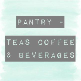 Pantry - Teas, Coffee & Beverages