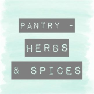 Pantry - Herbs & Spices