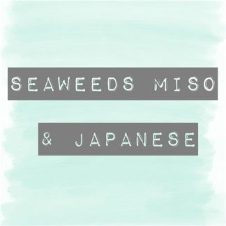 Seaweeds, Miso & Japanese